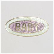 English 1912 Silver Enamel 'BABY' Pin - JA&S