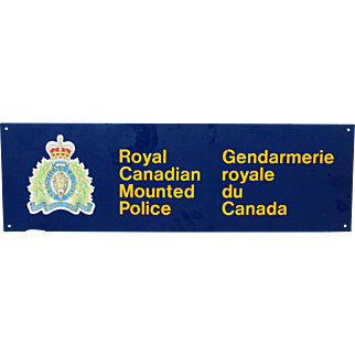 RCMP Royal Canadian Mounted Police Sign