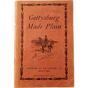 "Civil War Ephemera, ""Gettysburg Made Plain"",  by Abner Doubleday, 1909"