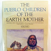 The Pueblo Children of the Earth Mother, Vol. I & II, by Thomas E. Mails
