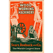 Sears, Roebuck Wood Working Machinery Catalog, 1928