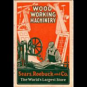 Sears, Roebuck Wood Working Machinery Catalog, 1928