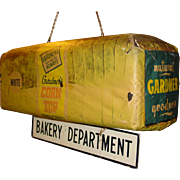 Unusual hanging Gardener's Bread advertising sign---3 dimensional loaf of bread--BAKERY DEPARTMENT