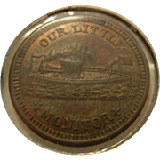 "Civil War 1863 Coin Token ""Our Little Monitor"""
