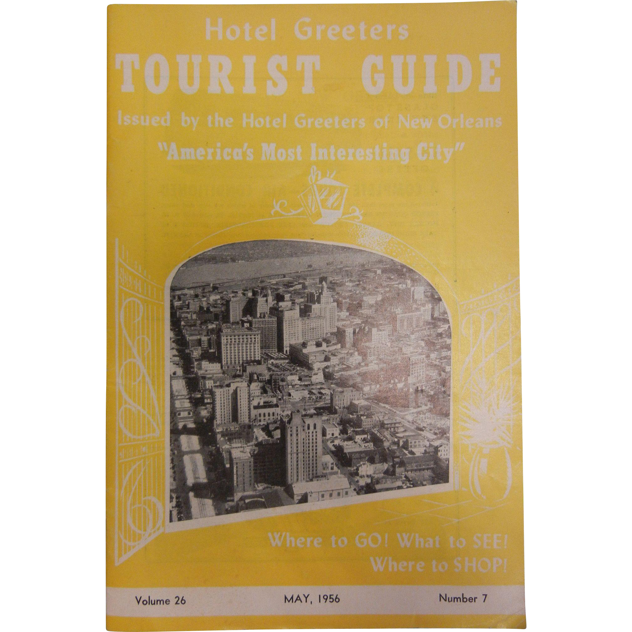 Vintage 1956 New Orleans Tourist Guide Booklet Vol. 26 No. 7