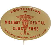 Vintage Button Association of Military Dental Surgeons - Portland, Oregon 1926