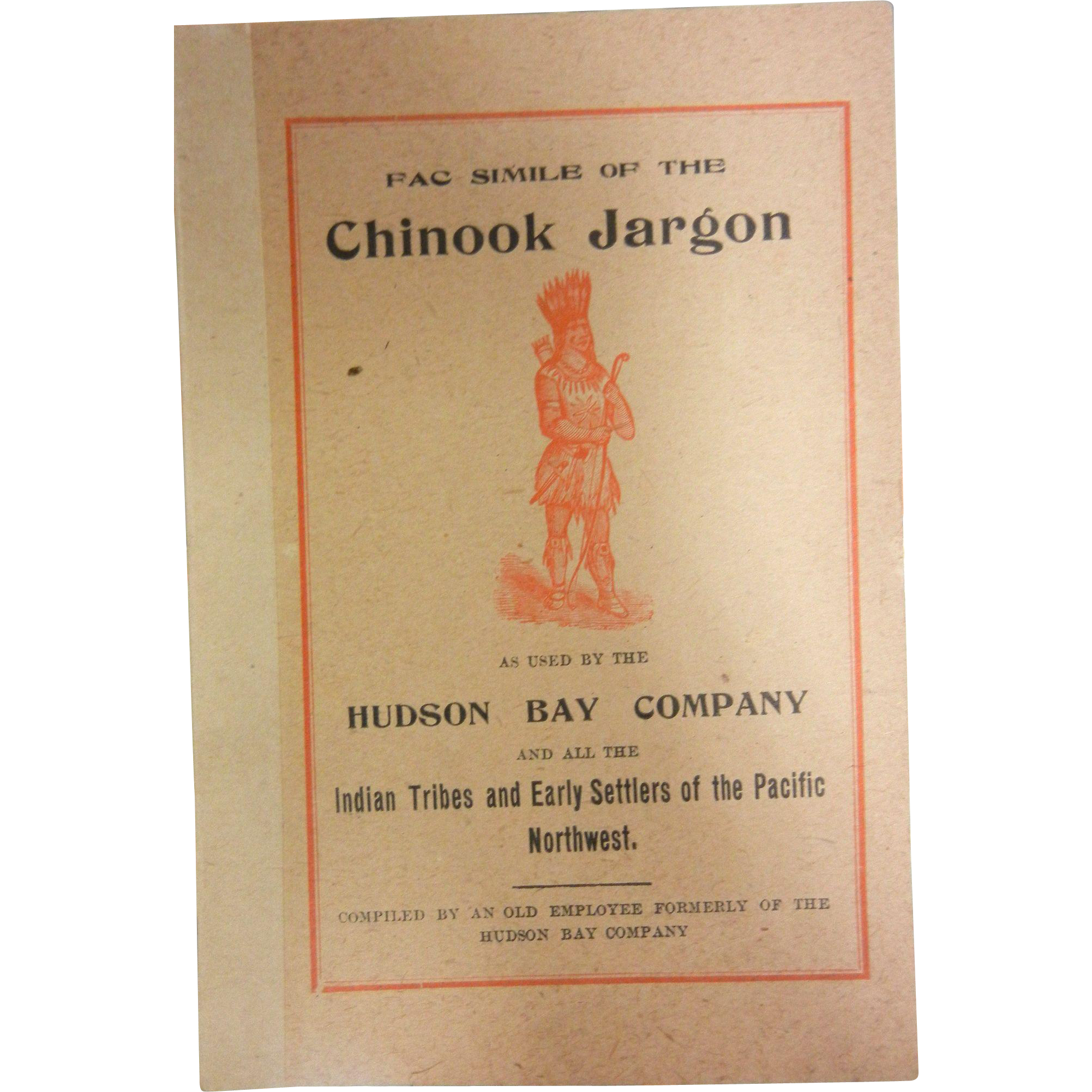 Vintage Paper Booklet - Fac Simile of the Chinook Jargon by the Hudson Bay Company