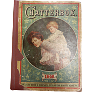 Vintage Hard Cover Book 'Chatterbox 1905' Mother & Child Color Cover Loaded With Lots Of Great Pictures