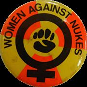 """Vintage 1978 """"Women Against Nukes"""" Political Button"""