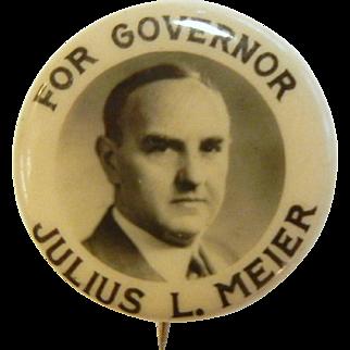 Vintage Irwin-Hodson Company Pin - Julius L. Meier For Governor Oregon