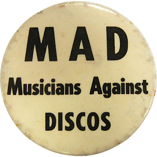 """Vintage Pin Back Button - """"MAD Musicians Against Discos"""""""