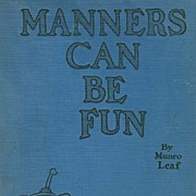 1937 'Manners Can Be Fun' MUNRO LEAF Illustrations - COLLECTOR'S / Vintage / Picture Book