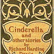 SCARCE 1896 1st Ed 'Cinderella and Other Stories' ANTIQUE - Richard Harding Davis / Short Stories / Literature