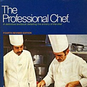 Culinary Insitute 1974 The Professional Chef' Cookbook - Illustrated 4th Ed / Gastronomy /  Haute Cuisine