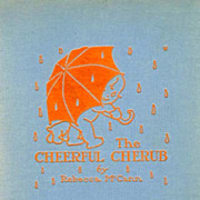 RARE 1923 1st Ed 'The Cheerful Cherub' 1st Printing - Illustrated Poetry / Antiquarian / Inspirational