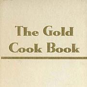1948 'The Gold Cook Book' Chef Louis De Gouy, SCARCE - Gastronomy, Food History, Waldorf Astoria