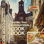 1972 1st Ed 'Holiday Inn Cookbook' Hotel Restaurants / Travel -  Master Chef's BEST Regional Cooking /  Wraparound DJ