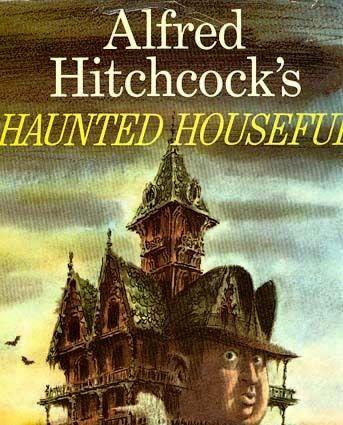 1961 Alfred Hitchcock S Haunted Houseful 1st Ed Dj