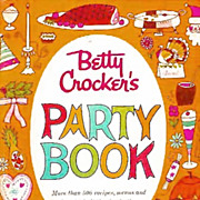 1960 1st Ed Betty Crocker's Party Book 1st Printing MINT - Illustrated / Entertaining / Weddings