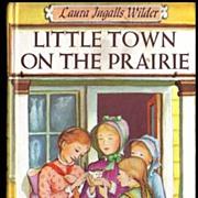 Vintage 1953 'Little Town on the Prairie' Book - Laura Ingalls Wilder