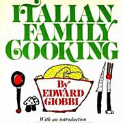 1971 Edward Giobbi 'Italian Family Cooking' RARE 1st Ed,1st Printing, Children's Illustrations