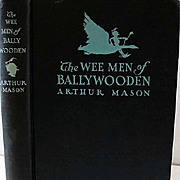 1952 'The Wee Men of Ballywooden' Fairy Tales, Elves, Robert Lawson Illustrations, Little People, Irish, Out-of-Print