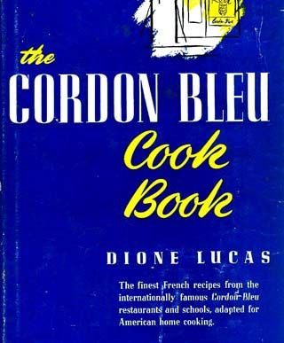 1947 1st Ed `Dione Lucas' Cordon Bleu Cookbook DJ, Illustrated – James Beard Award, French Cooking, Entertaining