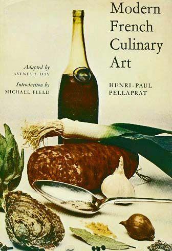 1966 'Modern French Culinary Art' DJ, 1st Ed, 1st Print - Henri-Paul Pellaprat, Gastronomy, Cordon Blue