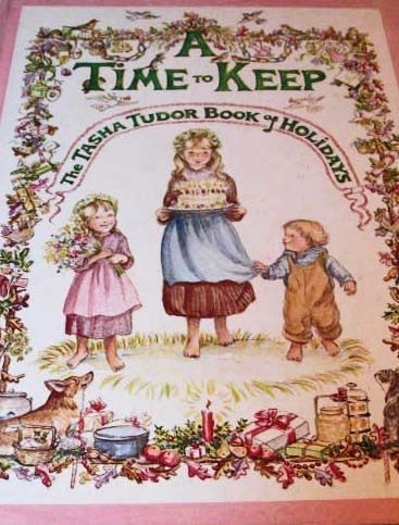 A Time to Keep: The Tasha Tudor Book of Holidays, 1977 1st Ed, Corgi Dog, Illustrations