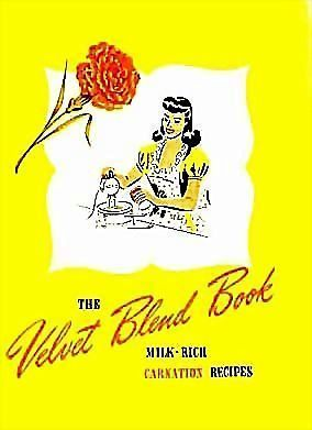 1940's Velvet Blend Cookbook 'Carnation Milk' RARE - Lithograph Illustrations, Advertising, Vintage