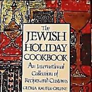 1985 'The Jewish Holiday Cookbook' 1st Ed, DJ, Gloria Kaufer Greene, International Recipes, Customs, Illustrated