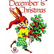 1961 'December is for Christmas' Wonder Book #776, 1st Ed, Holiday Story, Picture Book