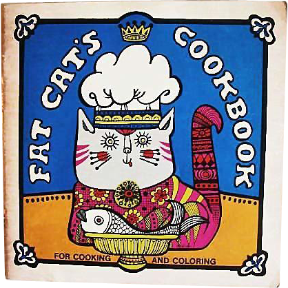 1971 'Fat Cat's' Cookbook & Coloring Book, Out-of-Print, First Edition, MOD Illustrations, Healthy Recipes, RARE