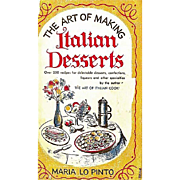 1952 'The Art of Making Italian Desserts' Cookbook, Maria Lo Pinto, First Edition, DJ, Italian Cooking, Pastry Chef
