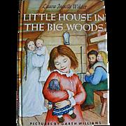 1953 'Little House In The Big Woods' Laura Ingalls Wilder, First Uniform Illustrated Edition, DJ, 'Little House' Series, Garth William's Art, Vintage