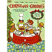 1981 'Christmas Goodies' Cookbook, Children's Recipes, First Edition, Illustrated, Holiday, Candy, Cookies, Crafts, Out-of-Print, Pages MINT