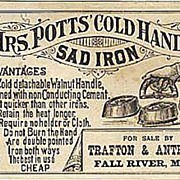 Antique 1800 Victorian Advertising Trade Card Lithograph  Mrs. Potts' Cold Handle SAD IRON