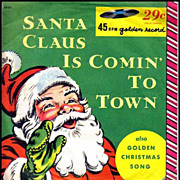 1958 Santa Claus Is Comin' To Town, Christmas Little Golden Record 45RPM - Mitch Miller Orchestra