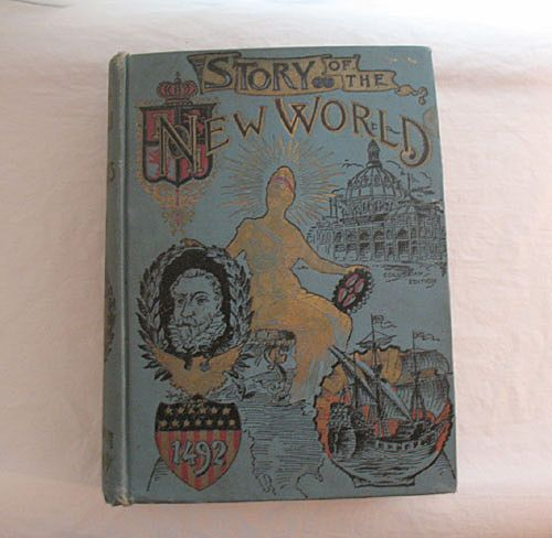 Vintage Book Story of the New World History of USA from Discovery of Continent to the Worlds Columbian Exposition 1893
