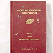 Vintage Collectible Chicago & Northwestern R.R. Co Rules of The Engineering Department 1967