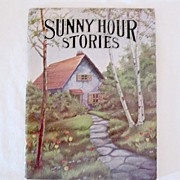 "Vintage Collectible Book  ""Sunny Hour Stories"" Short Stories About Children 1943"