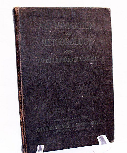 Vintage Collectible Air Navigation & Meteorology Book by Captain Richard Duncan, M.C. 1929 Very Good Vintage Condition