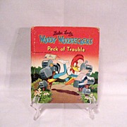 Vintage Whitman Tell-a-Tales Kid Book Woody Woodpeckers Peck of Trouble 1951 Very Good Condition