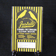 Vintage Justrite Canary Pet Guide Booklet 1933 Excellent Condition