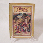 Vintage German Book Kommet Zu Jesu Of Religious Tales 1920s Printed in Germany Print is German Very Good Condition