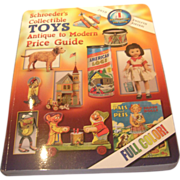 Schroeder's Collectible Toys Antique to Modern Price Guide Book