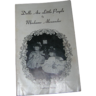 "Vintage Original Madame Alexander ""Dolls Are Little People"" Booklet - Southern Belles"