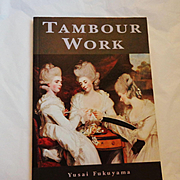 "Textile Stitching  Collector's Book ""Tambour Work""   by Yusai Fukuyama"