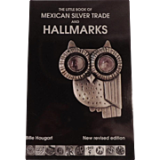 "Jewelry Collectors Book  ""The Little Book of Mexican Silver Trade and Hallmarks"" by Bille Hougart"