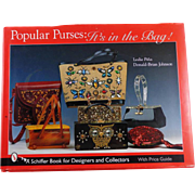 Popular Purses: It's in the Bag! Hardcover – July 1, 2007 by Leslie A Pina , Donald Brian Johnson